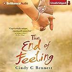 The End of Feeling | Cindy C. Bennett