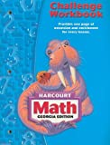 Harcourt Math Georgia Edition Challenge Workbook Grade 3, HARCOURT SCHOOL PUBLISHERS, 0153495537