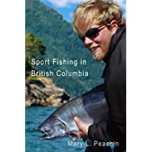 Sport Fishing in British Columbia - Full Color Edition