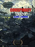 Conspiracy 2020 Aliens & Demons