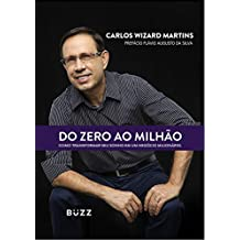 Do zero ao milhão (Portuguese Edition)