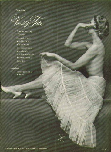 From an exciting collection a fascinating pettiskirt Vanity Fair slip ad 1955
