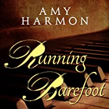 Running Barefoot Audiobook by Amy Harmon Narrated by Tavia Gilbert