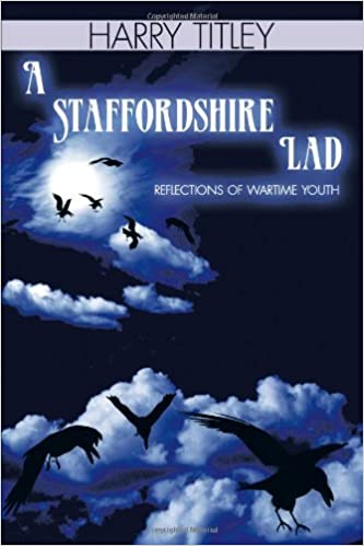 Book A Staffordshire Lad: Reflections of Wartime Youth