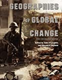 Geographies of Global Change (Newly Revised First Edition), O'Loughlin, John, 1621314235