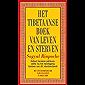Het Tibetaanse boek van leven en sterven: de spirituele klassieker en internationale bestseller
