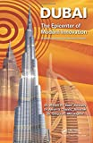 img - for Dubai - The Epicenter of Modern Innovation: A Guide to Implementing Innovation Strategies book / textbook / text book