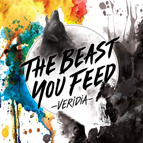 VERIDIA - The Beast You Feed 2018