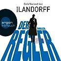 Der Regler Hörbuch von Max Landorff Gesprochen von: Detlef Bierstedt
