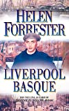 Front cover for the book The Liverpool Basque by Helen Forrester