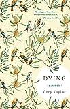 ISBN: 1941040705 - Dying: A Memoir