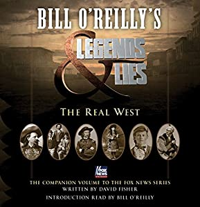 Bill O'Reilly's Legends and Lies Audiobook