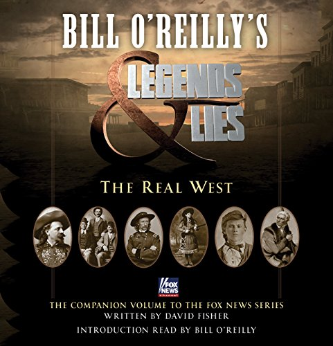 Bill O'Reilly's Legends and Lies: The Real West Audiobook [Free Download by Trial] thumbnail