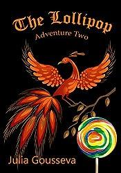 Lollipop: Adventure Two (Book #2 in Adventures of Alex and Katie series)