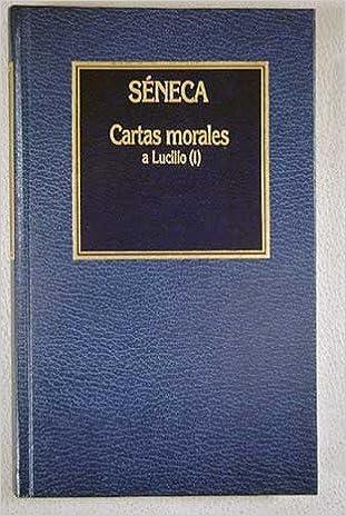 Cartas morales (I). Séneca: Amazon.es: Séneca: Libros