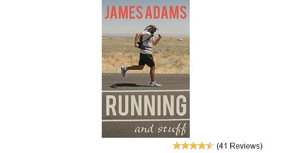 Amazon Running And Stuff EBook James Adams Kindle Store
