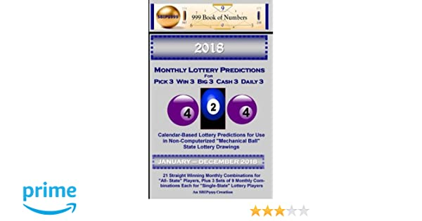 2018 Monthly Lottery Predictions for Pick 3 Win 3 Big 3 Cash