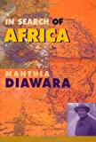 In Search of Africa, Manthia Diawara, 0674446119