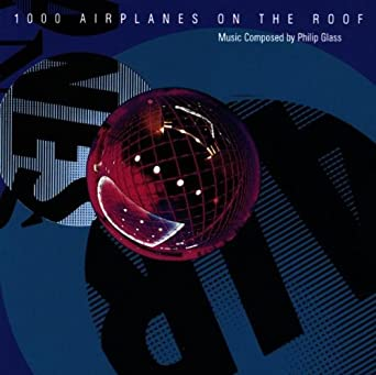 Philip Glass 1000 Airplanes On The Roof Cd