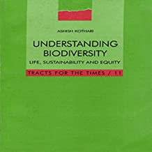 Understanding Biodiversity: Life, Sustainability and Equity (Tracts for the Times)