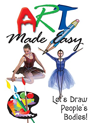 Art Made Easy: Let's Draw People's Bodies!