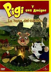 Pigi y sus amigos: La hora del cuento [DVD]
