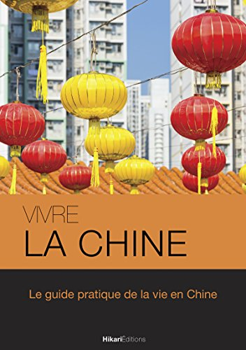 La Vie en Chine (French Edition)