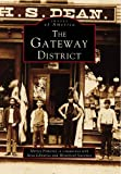 The Gateway District, Shirley Pomeroy, 0738564257