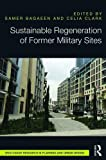 img - for Sustainable Regeneration of Former Military Sites (Routledge Research in Planning and Urban Design) book / textbook / text book