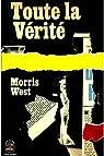 Toute la vérité / Morris West par West