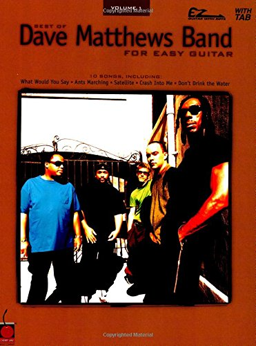 Best of Dave Matthews Band for Easy Guitar,   Volume 1 (Rockford Cherry)