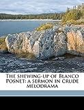 The Shewing-up of Blanco Posnet, Bernard Shaw and George Bernard Shaw, 1178304000