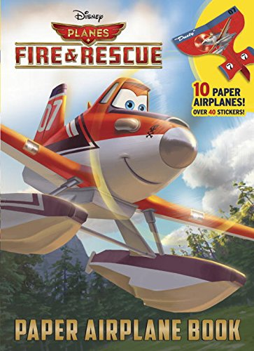 Planes: Fire & Rescue Paper Airplane Book (Disney Planes Fire & Rescue) (Full-Color Activity Book with Stickers)