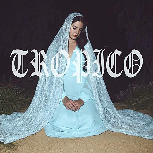 Tropico [Explicit] (Tropico Rey Lana Del)
