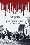 Murder in Sylvania Ohio, Gaye E. Gindy, 1425979181