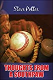 Thoughts from a Southpaw, Steve Potter, 1424187133