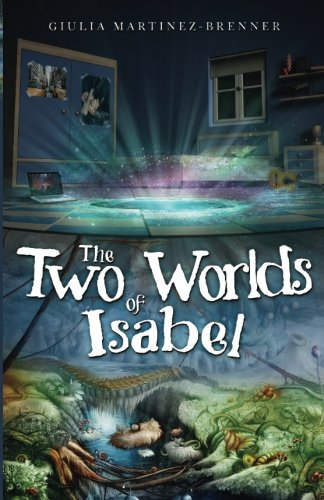 Download The Two Worlds of Isabel PDF