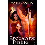 Apocalypse Rising | Maria Zannini