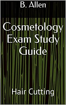 Cosmetology Practice Test (updated 2019) - Mometrix