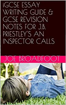 an inspector calls by j.b. priestley essay Jb priestley's intention in writing 'an inspector calls' was to make sure that britain did not repeat the social mistakes of it's past jb priestley had lived through both the world wars, and had seen the class barriers eroded with the passing of each one.