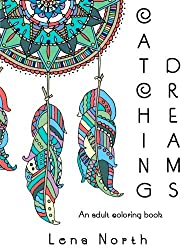 Catching Dreams: An adult colouring book