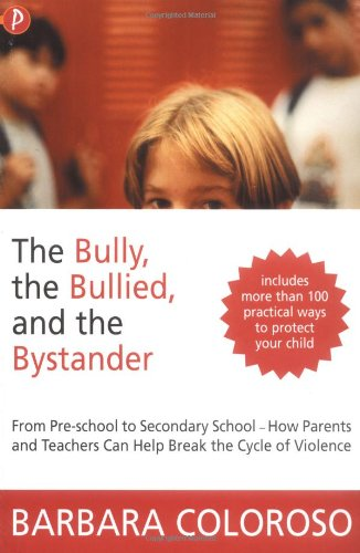 Bully, the Bullied and the Bystander