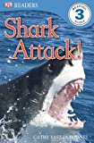 Shark Attack!, Cathy East Dubowski, 0756656095