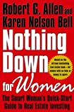 img - for By Robert G. Allen Nothing Down for Women: The Smart Woman's Quick-Start Guide to Real Estate Investing [Hardcover] book / textbook / text book