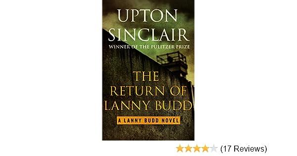 The Return Of Lanny Budd The Lanny Budd Novels Book 11 Kindle