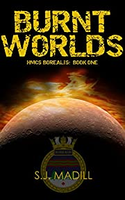 Burnt Worlds (HMCS Borealis Book 1)