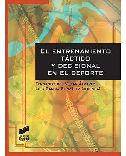 El entrenamiento táctico y decisional en el deporte (Actividad Física y Deporte)