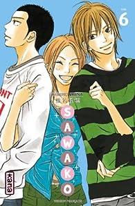 Sawako, tome 6  par Karuho Shiina