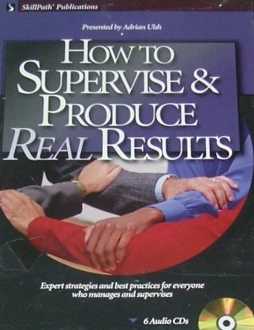 How to Supervise and Produce Real Results ebook
