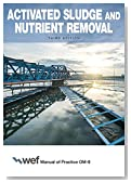 Activated Sludge and Nutrient Removal (Manual of Practice)